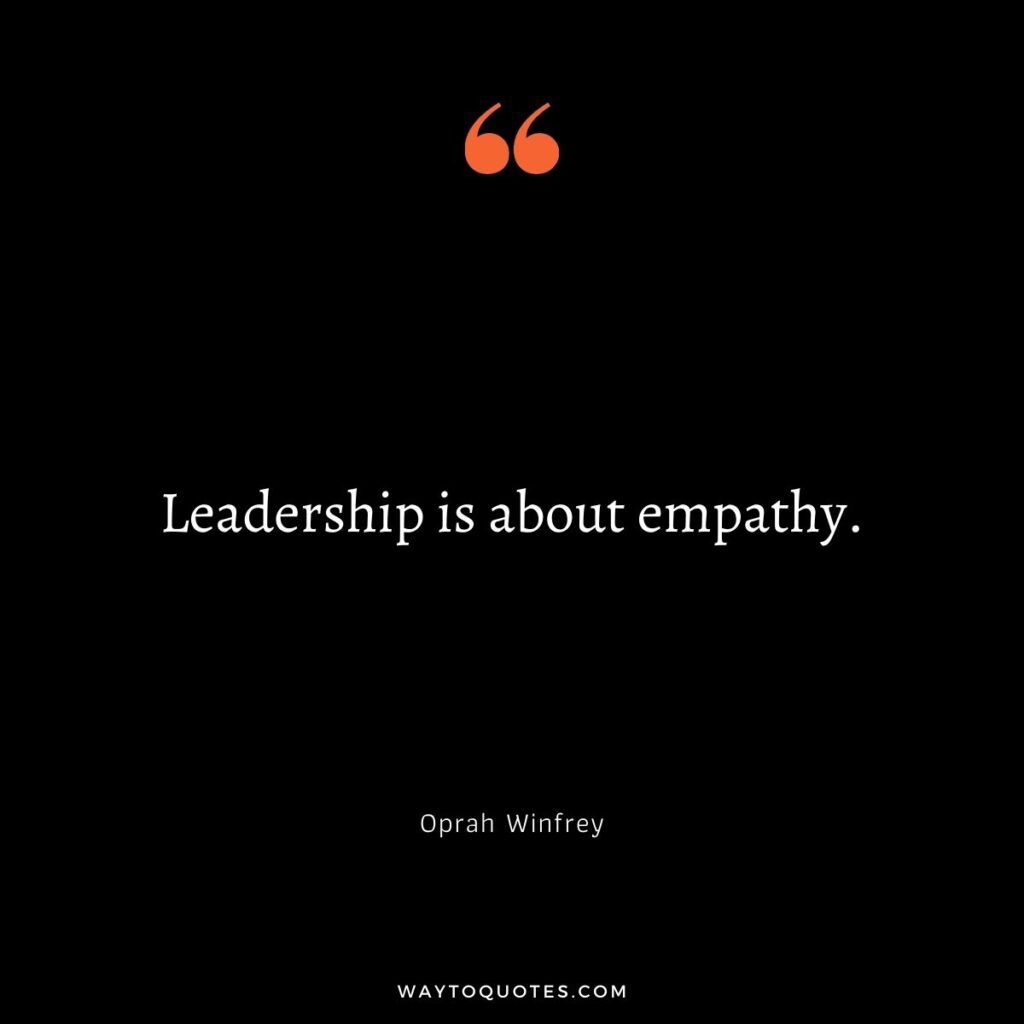 Empathy Quotes on Leadership